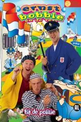 Ernst, Bobbie en de Rest: Bij de Politie