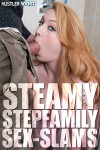 Steamy Stepfamily Sex-Slams