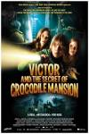 Victor and the Crocodile Mansion